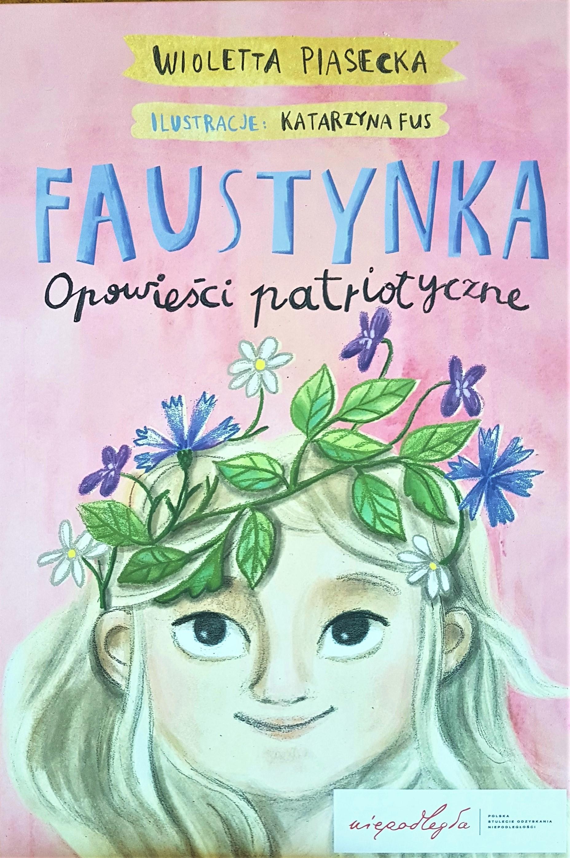 Faustynka - Wioletta Piasecka