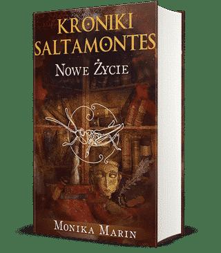 "Kroniki Saltamontes ""Nowe życie"" - Monika Marin [recenzja]"
