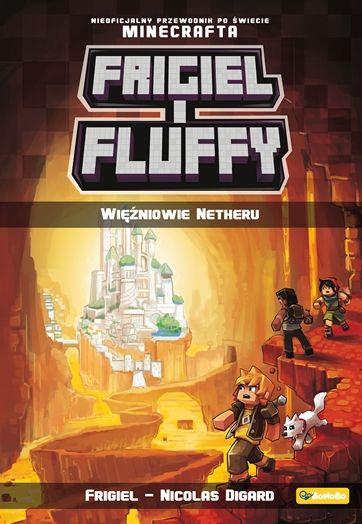Frigiel i Fluffy Więźniowie Netheru