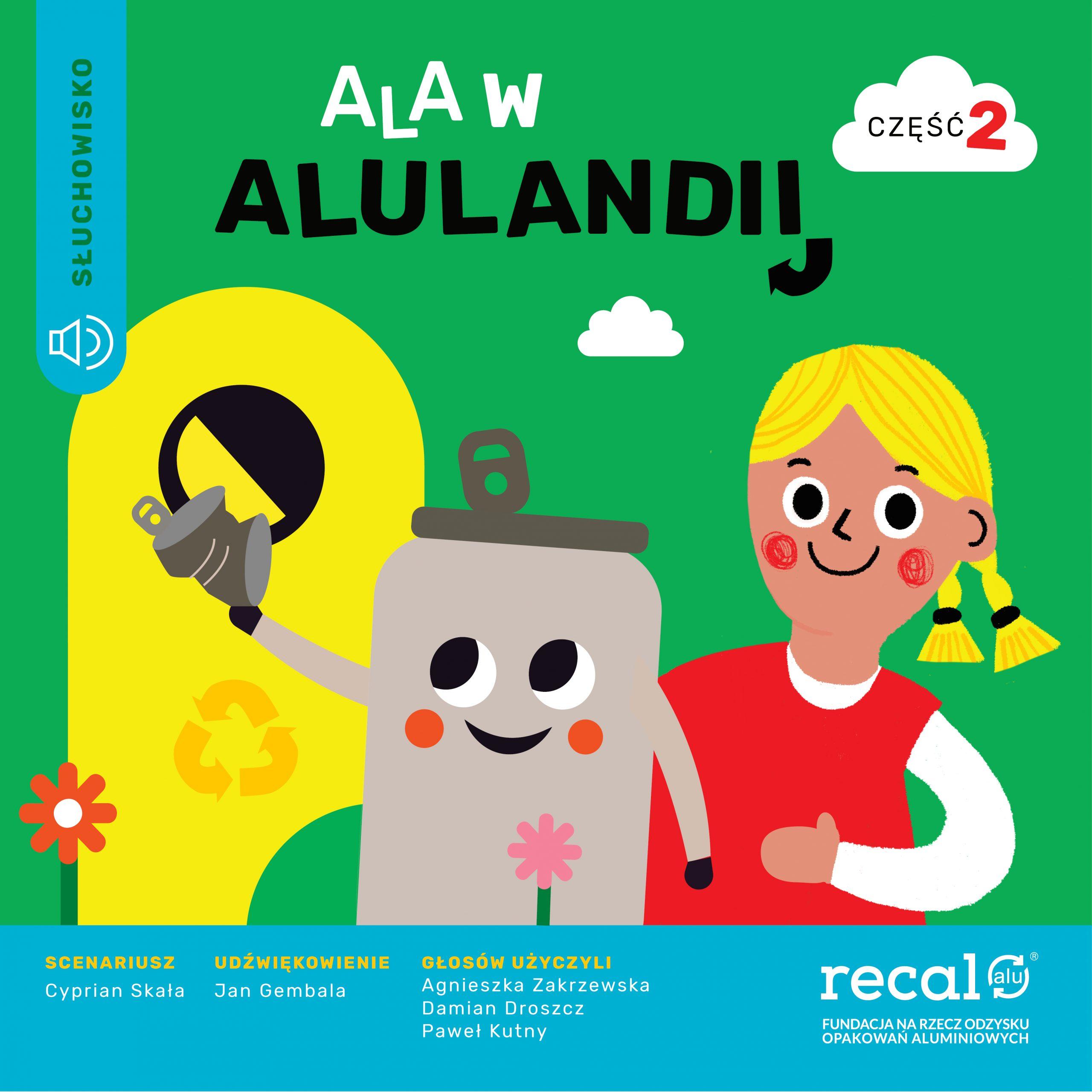 Ala w Alulandii – cz2